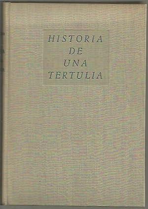 HISTORIA DE UNA TERTULIA.: DIAZ CAÑABATE, Antonio.