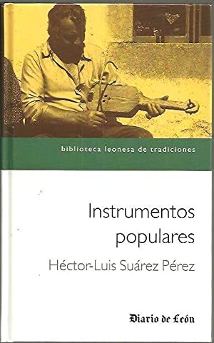 INSTRUMENTOS POPULARES.: SUAREZ PEREZ, Héctor-Luis.