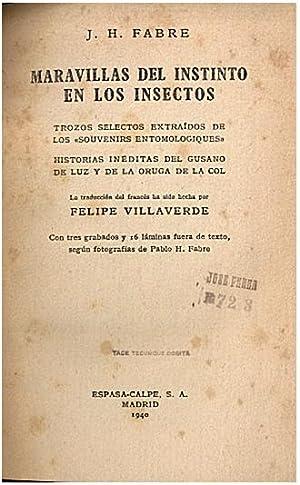 MARAVILLAS DEL INSTINTO EN LOS INSECTOS. TROZOS: FABRE, J. H.