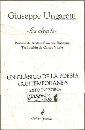 LA ALEGRIA.: UNGARETTI, Giuseppe.