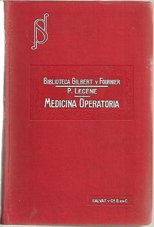 MANUAL DE MEDICINA OPERATORIA.: LECENE, P.