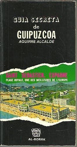 GUIA SECRETA DE GUIPUZCOA.: ALCALDE, Aguirre.