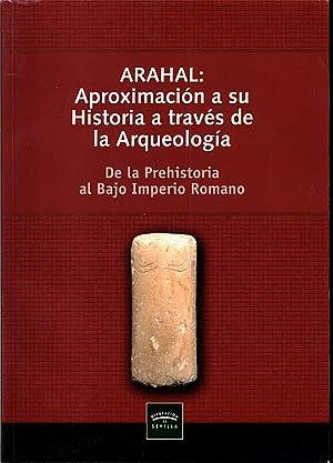 ARAHAL. APROXIMACION A SU HISTORIA A TRAVES: GALLARDO CANO, Sonia.