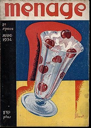 MENAGE. REVISTA MENSUAL PARA LA MUJER Y EL HOGAR. N. 42. JULIO 1934. AÑO IV. JUSTO ORGULLO.:...