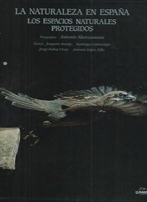 LA NATURALEZA EN ESPAÑA. LOS ESPACIOS NATURALES: ARAUJO, Joaquín. CASTROVIEJO,