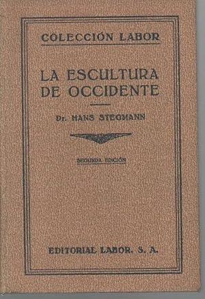 LA ESCULTURA DE OCCIDENTE.: STEGMANN, Hans.