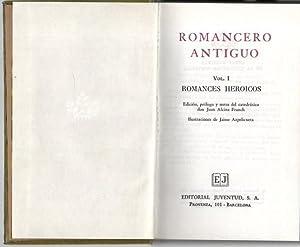 ROMANCERO ANTIGUO. I. ROMANCES HEROICOS. II. ROMANCES: AA.VV.