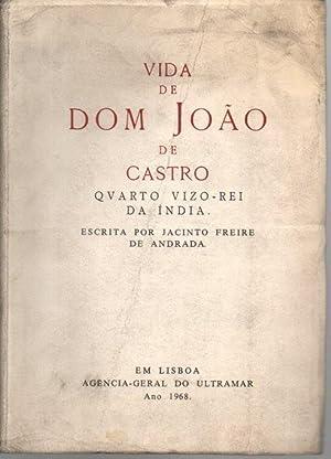 VIDA DE DOM JOAO DE CASTRO. QUARTO: FREIRE DE ANDRADA,