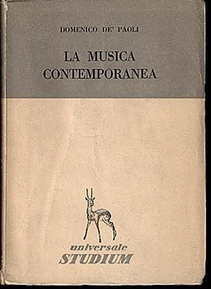 LA MUSICA CONTEMPORANEA.: DE PAOLI, Domenico.