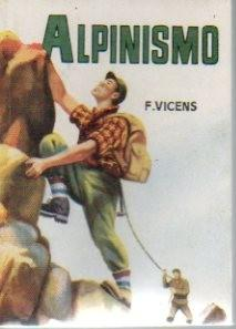 ALPINISMO.: VICENS, Francisco.