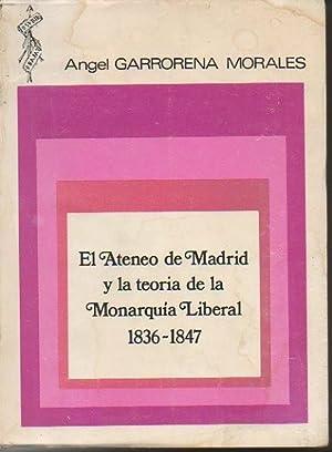 EL ATENEO DE MADRID Y LA TEORIA: GARRORENA MORALES, Angel.