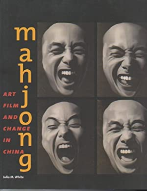 MAHJONG. ART, FILM AND CHANGE IN CHINA.: ANDREWS, Julia F.