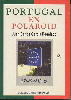 PORTUGAL EN POLAROID. VIAJES CON MARILYN. DE: GARCIA REGALADO, Juan