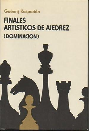FINALES ARTISTICOS DE AJEDREZ. (DOMINACION).: KASPARIAN, Guénrij.