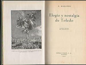 ELOGIO Y NOSTALGIA DE TOLEDO.: MARAÑON, G.