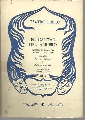EL CANTAR DEL ARRIERO.: ADAME, Serafín. TORRADO,