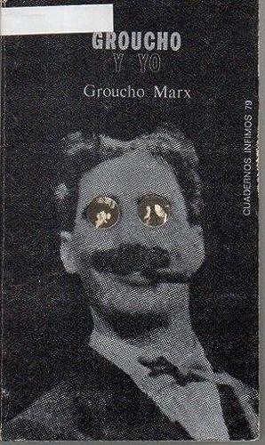 GROUCHO Y YO.: MARX, Groucho.