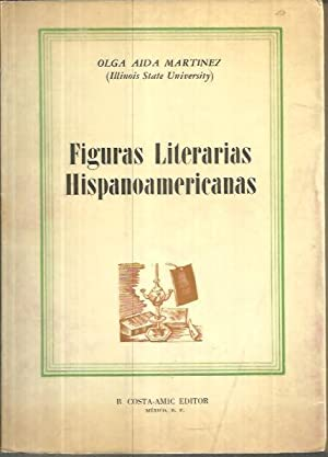 FIGURAS LITERARIAS HISPANOAMERICANAS.: MARTINEZ, Olga Aida.