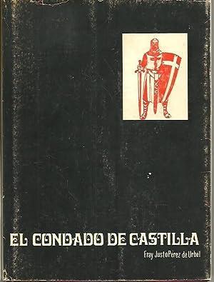 EL CONDADO DE CASTILLA. LOS 300 AÑOS EN QUE SE HIZO CASTILLA. II.: PEREZ DE URBEL, F. Justo.
