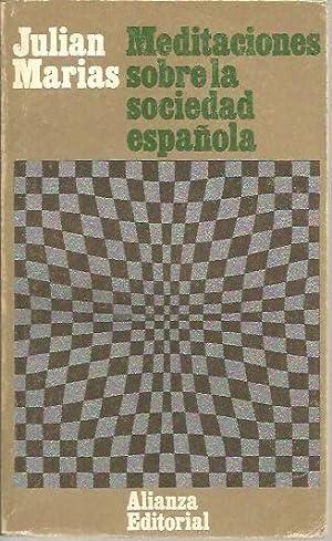 MEDITACIONES SOBRE LA SOCIEDAD ESPAÑOLA.: MARIAS, Julián.