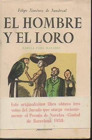 EL HOMBRE Y EL LORO.: XIMENEZ DE SANDOVAL,