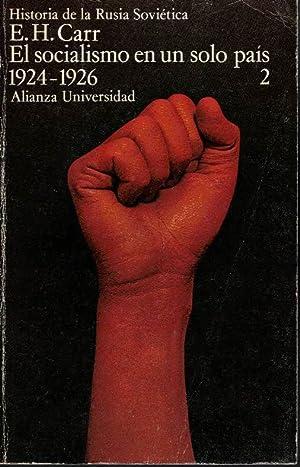 EL SOCIALISMO EN UN SOLO PAIS. (1924-1926).: CARR, Edward Hallett.