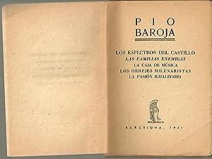 LOS ESPECTROS DEL CASTILLO. LAS FAMILIAS ENEMIGAS.: BAROJA, Pío.