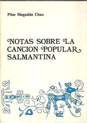 NOTAS SOBRE LA CANCION POPULAR SALMANTINA.: MADAGAN CHAO, Pilar.
