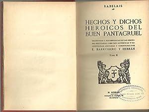 HECHOS Y DICHOS HEROICOS DEL BUEN PANTAGRUEL.: RABELAIS, Francisco.
