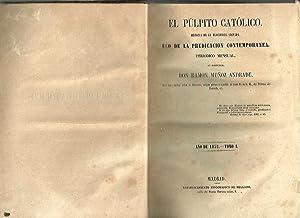 EL PULPITO CATOLICO. HISTORIA DE LA ELOCUENCIA SAGRADA. ECO DE LA PREDICACION CONTEMPORANEA. NUMERO...