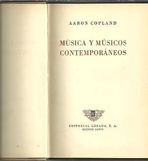 MUSICA Y MUSICOS CONTEMPORANEOS.: COPLAND, Aaron.