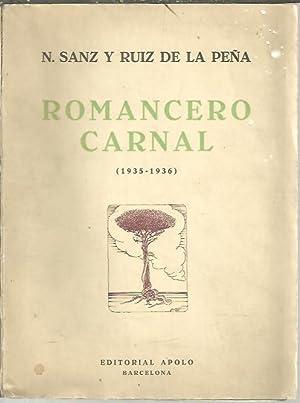ROMANCERO CARNAL (1935-1936).: SANZ Y RUIZ