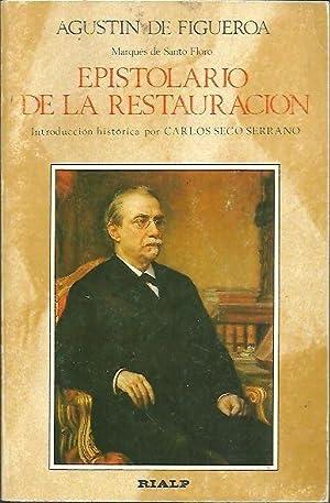 EPISTOLARIO DE LA RESTAURACION. CARTAS A CANOVAS Y TEXTOS DE CANOVAS COLECCIONADOS, TRANSCRITOS Y ...