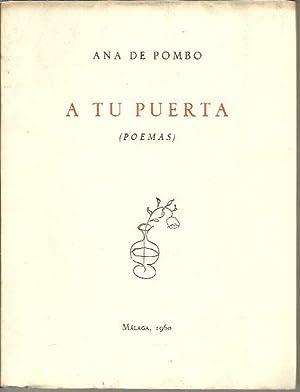 A TU PUERTA. (POEMAS).: POMBO, Ana de.