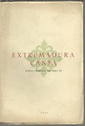 EXTREMADURA CANTA. POETAS CACEREÑOS DEL SIGLO XX.: AA.VV.