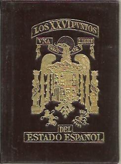 LOS XXVI PUNTOS DEL ESTADO ESPAÑOL.