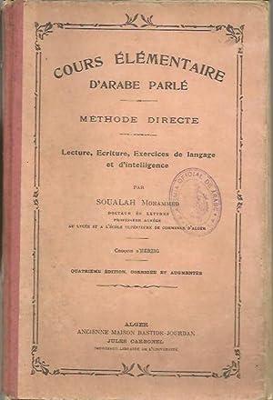 COURS ELEMENTAIRE D'ARABE PARLE. ENSEIGNEMENT PAR L'IMAGE: MOUHAMMED, Soualah.