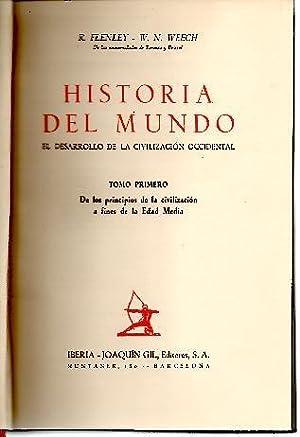 HISTORIA DEL MUNDO. EL DESARROLLO DE LA: FLENLEY, R. WEECH,