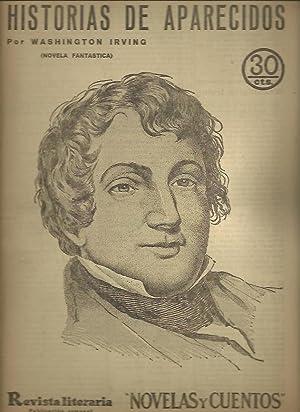 HISTORIAS DE APARECIDOS. (NOVELA FANTASTICA).: IRVING, Washington.
