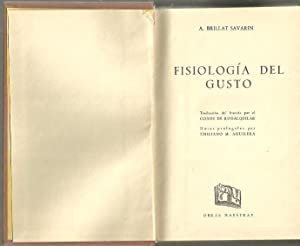 FISIOLOGIA DEL GUSTO.: BRILLAT SAVARIN, Anthelme.