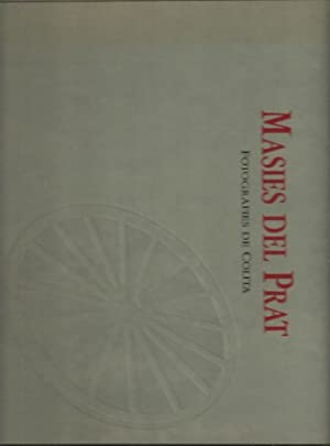 MASIES DEL PRAT. FOTOGRAFIES DE COLITA.: AA.VV.