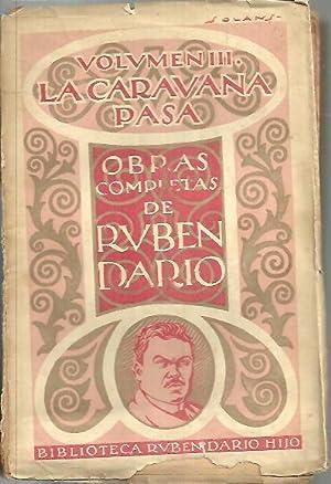 LA CARAVANA PASA.: DARIO, Rubén.
