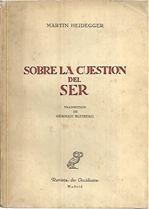 SOBRE LA CUESTION DEL SER.: HEIDEGGER, Martin.