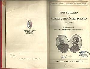 EPISTOLARIO DE VALERA Y MENENDEZ PELAYO. 1877 - 1905.: VALERA, Juan. MENENDEZ PELAYO, Marcelino.