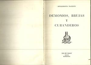 DEMONIOS, BRUJAS Y CURANDEROS.: PAZZINI, Adalberto.