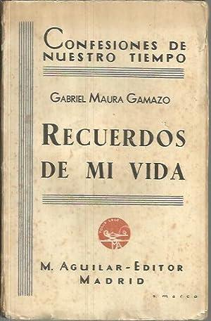 RECUERDOS DE MI VIDA.: MAURA GAMAZO, Gabriel.