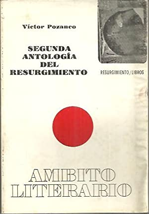 SEGUNDA ANTOLOGIA DEL RESURGIMIENTO.: POZANCO, Víctor (rec.).