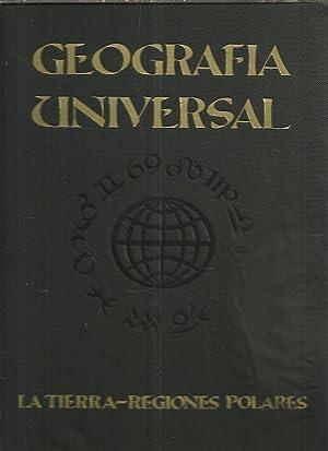GEOGRAFIA UNIVERSAL. LA FAZ DE LA TIERRA. REGIONES POLARES. EUROPA. ASIA. AFRICA. OCEANIA. AMERICA....
