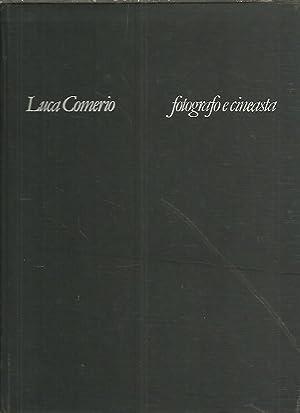 LUCA COMERIO. FOTOGRAFO E CINEASTA.: MANENTI, Carla. MONTI,