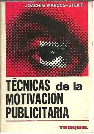 TECNICAS DE LA MOTIVACION PUBLICITARIA.: MARCUS STEIFF, Joachim.